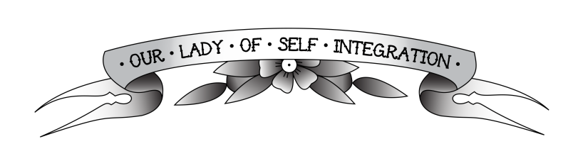 our lady of self integration blog